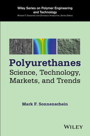 Полиуретаны: Наука, технологии, рынок и тенденции.